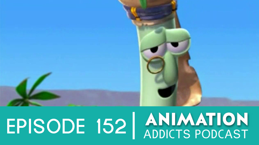 Animation Addicts Podcast 152: 'Jonah: A VeggieTales Movie' - If Only