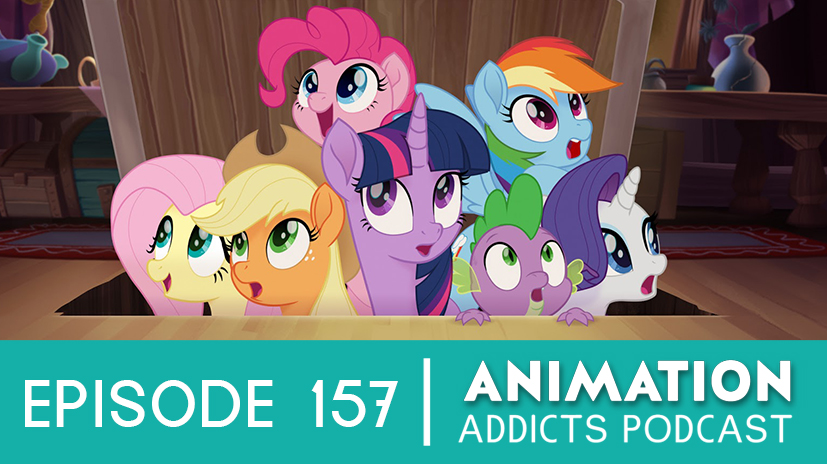 Animation Addicts Podcast #157: 'My Little Pony: The Movie' - The Alicorn of Podcasts