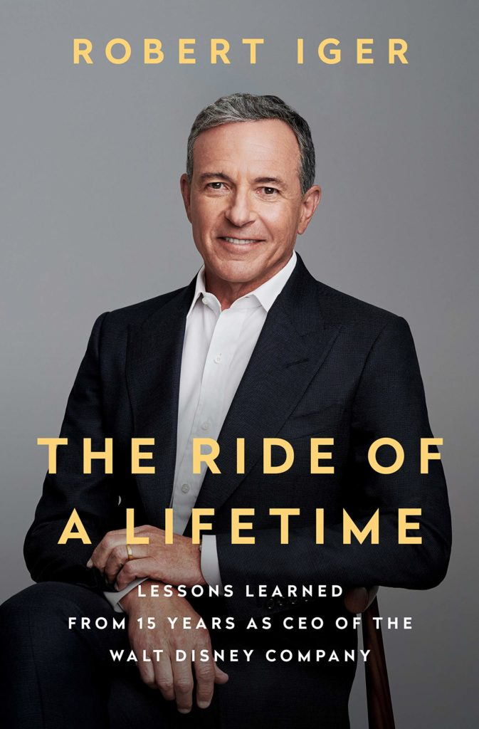 [BOOK REVIEW] 'Ride of a Lifetime' is Disney CEO Bob Iger's Iconic Twitter Novelized